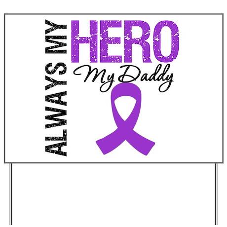 Pancreatic Cancer Daddy Yard Sign