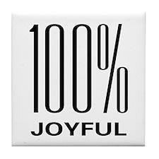 100 Percent Joyful Tile Coaster