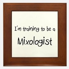 I'm training to be a Mixologist Framed Tile
