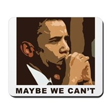 Maybe We Can't Mousepad