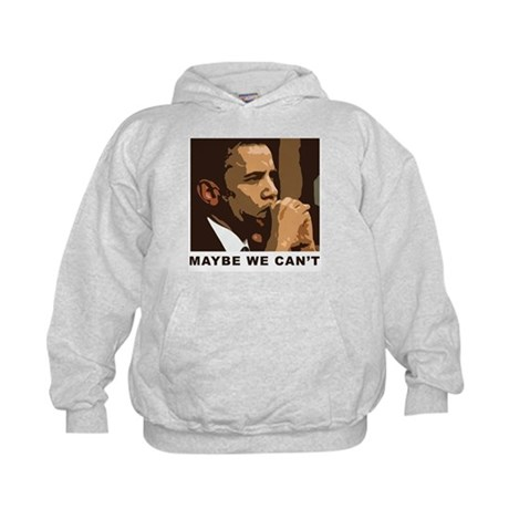 Maybe We Can't Kids Hoodie