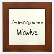 I'm training to be a Midwive Framed Tile