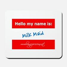 Milk Maid Mousepad