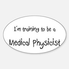 I'm training to be a Medical Physicist Decal