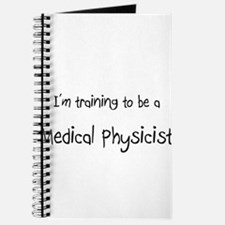 I'm training to be a Medical Physicist Journal