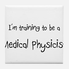 I'm training to be a Medical Physicist Tile Coaste