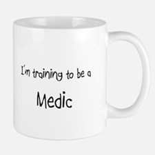 I'm training to be a Medic Mug