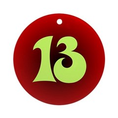 Number Thirteen Ornament (Round)