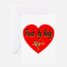 Touch My Body Greeting Card