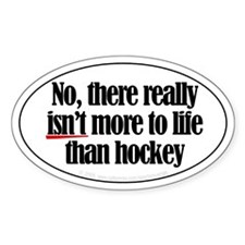 More to life, hockey Oval Stickers