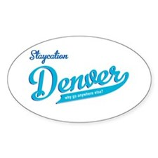 Denver staycation Oval Sticker