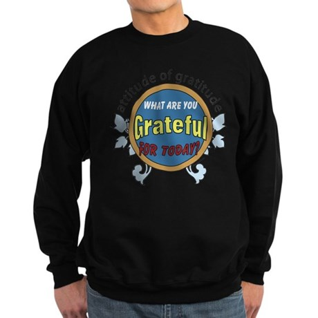 Atttitude of Gratitude Sweatshirt (dark)