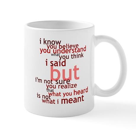 Not What I Meant (English) Mug