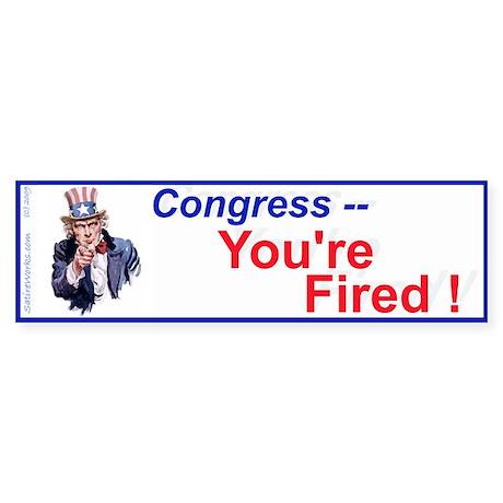 Congress You're Fired! (Bumper Sticker)