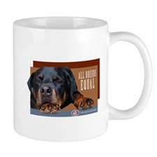 All Breeds equal Rottie Mug