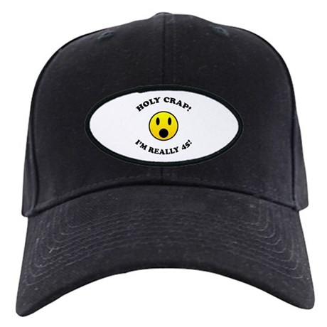 45th Birthday Gag Gifts Black Cap