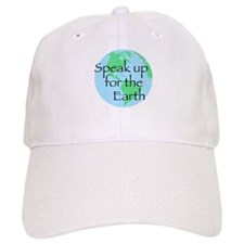 Speak Up For Earth Baseball Cap