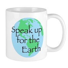 Speak Up For Earth Mug