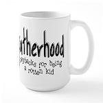 Fatherhood - Paybacks Large Mug