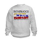 Fatherhood - Equipment Kids Sweatshirt