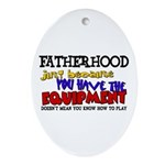 Fatherhood - Equipment Oval Ornament