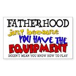 Fatherhood - Equipment Rectangle Sticker