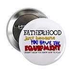 Fatherhood - Equipment 2.25