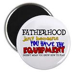 Fatherhood - Equipment Magnet