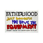 Fatherhood - Equipment Rectangle Magnet