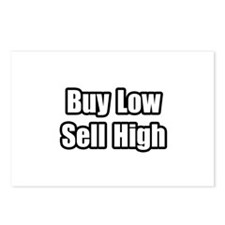 """""""Buy Low, Sell High"""" Postcards (Package of 8)"""