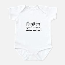 """Buy Low, Sell High"" Infant Bodysuit"