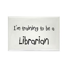 I'm training to be a Librarian Rectangle Magnet