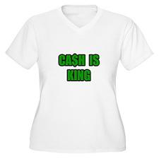 """Cash Is King"" T-Shirt"