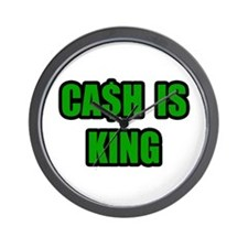 """Cash Is King"" Wall Clock"