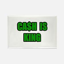 """Cash Is King"" Rectangle Magnet"
