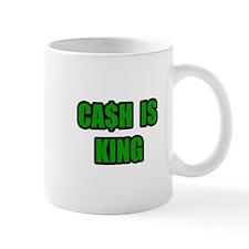 """Cash Is King"" Mug"