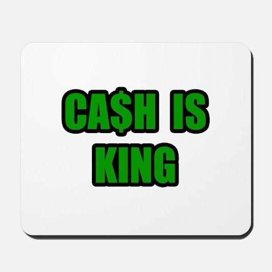 """Cash Is King"" Mousepad"