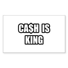 """""""Cash Is King"""" Rectangle Decal"""