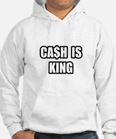 """Cash Is King"" Hoodie"