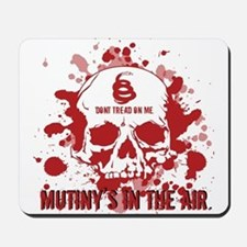 Mutiny's In The Air (Red) Mousepad