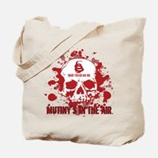 Mutiny's In The Air (Red) Tote Bag
