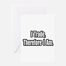 """""""Stock Trading Philosophy"""" Greeting Card"""
