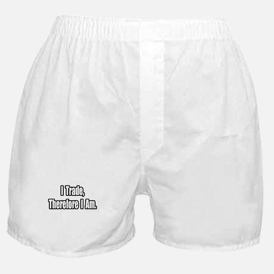 """Stock Trading Philosophy"" Boxer Shorts"