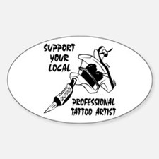 Support Professional Tattoo Artist Oval Decal