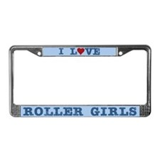 I Love Roller Girls License Plate Frame