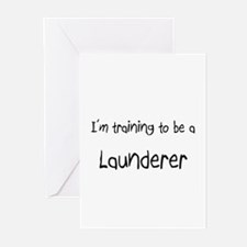 I'm training to be a Launderer Greeting Cards (Pk