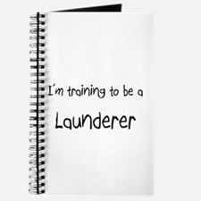 I'm training to be a Launderer Journal