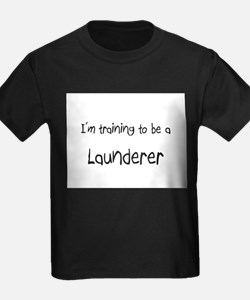 I'm training to be a Launderer T