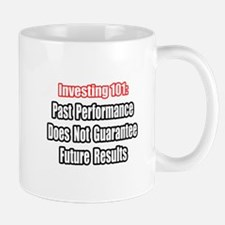 """Stock Market Disclaimer"" Mug"
