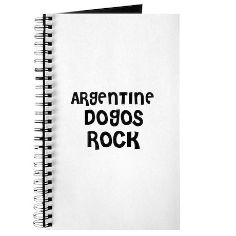 ARGENTINE DOGOS ROCK Journal